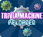 Trivia Machine Reloaded gra