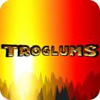 Troglums gra