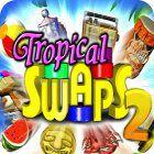 Tropical Swaps 2 gra