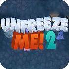 Unfreeze Me 2 gra