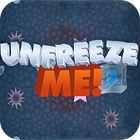 Unfreeze Me gra
