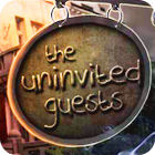 The Uninvited Guests gra
