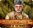 Wanderlust: Shadow of the Monolith gra