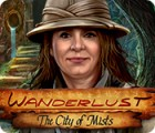 Wanderlust: The City of Mists gra