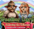 Weather Lord: Following the Princess Collector's Edition gra