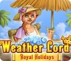 Władca Pogody: Królewskie wakacje gra