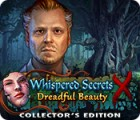 Whispered Secrets: Dreadful Beauty Collector's Edition gra