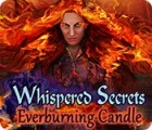 Whispered Secrets: Everburning Candle gra