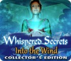 Whispered Secrets: Into the Wind Collector's Edition gra