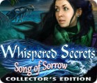 Whispered Secrets: Song of Sorrow Collector's Edition gra