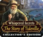 Whispered Secrets: The Story of Tideville Collector's Edition gra