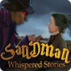 Whispered Stories: Sandman gra