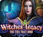 Witches' Legacy: The Ties that Bind gra