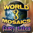 World Mosaics 3 - Fairy Tales gra