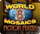 World Mosaics 8: Fiction Fixers gra